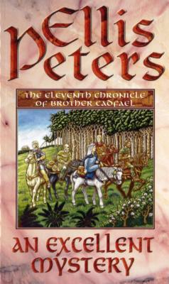 An Excellent Mystery - Peters, Ellis