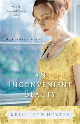 An Inconvenient Beauty - Hunter, Kristi Ann