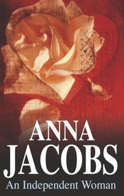 An Independent Woman - Jacobs, Anna