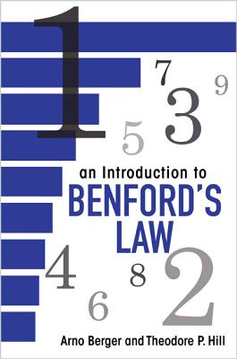 An Introduction to Benford's Law - Berger, Arno, and Hill, Theodore P