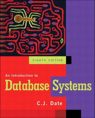An Introduction to Database Systems - Date, Chris J
