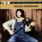 An Introduction to Doug Kershaw