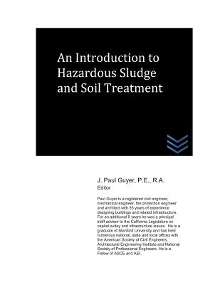 An Introduction to Hazardous Sludge and Soil Treatment - Guyer, J Paul