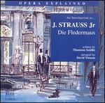 "An Introduction to J. Strauss, Jr.'s ""Die Fledermaus"""