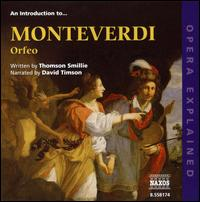 "An Introduction to Monteverdi's ""Orfeo"" - David Timson; Cappella Musicale di S. Petronio (choir, chorus); Sergio Vartolo (conductor)"