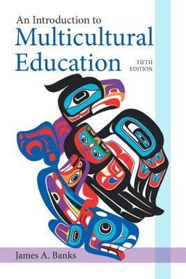An Introduction to Multicultural Education - Banks, James A.