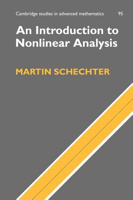 An Introduction to Nonlinear Analysis - Schechter, Martin