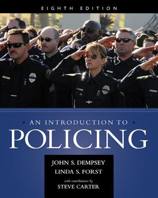 An Introduction to Policing - Forst, Linda