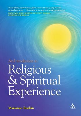 An Introduction to Religious and Spiritual Experience - Rankin, Marianne