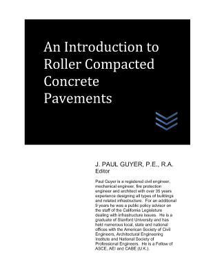 An Introduction to Roller Compacted Concrete Pavement - Guyer, J Paul