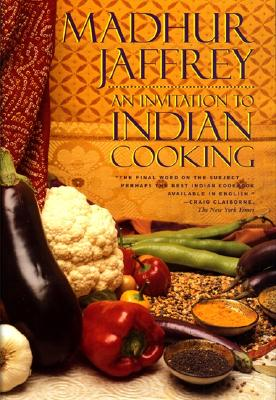 An Invitation to Indian Cooking - Jaffrey, Madhur (Preface by)