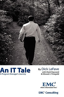 An It Tale: A Program Manager's Journey - Emc Consulting, Consulting