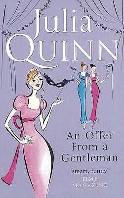 An Offer From A Gentleman: Number 3 in series - Quinn, Julia