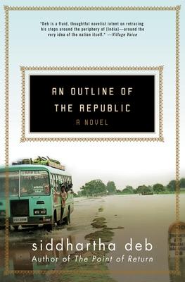 An Outline of the Republic - Deb, Siddhartha