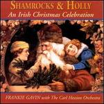 An Shamrocks & Holly: An Irish Christmas Celebration