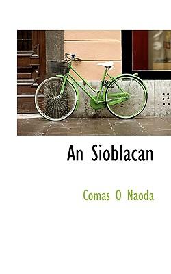 An Sioblacan - Naoda, Comas O