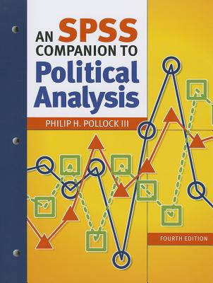 An SPSS Companion to Political Analysis - Pollock, Philip H
