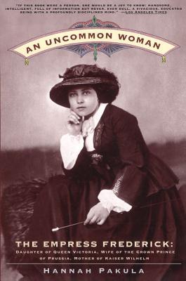 An Uncommon Woman - Pakula, Hannah