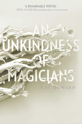 An Unkindness of Magicians - Howard, Kat