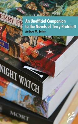 An Unofficial Companion to the Novels of Terry Pratchett - Butler, Andrew (Editor)