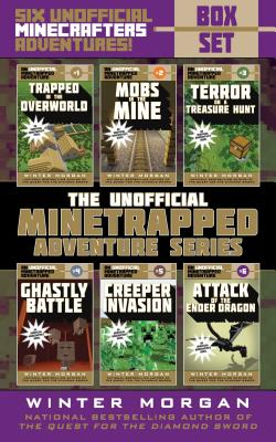 An Unofficial Minetrapped Adventure Series Box Set: Six Unofficial Minecrafters Adventures! - Morgan, Winter