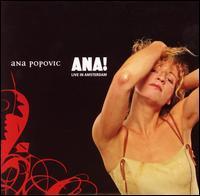 Ana! Live in Amsterdam - Ana Popovic