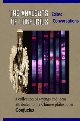 Analects of Confucius - Confucius