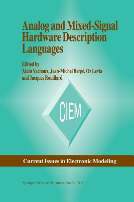 Analog and Mixed-Signal Hardware Description Language - Vachoux, A (Editor), and Berge, Jean-Michel (Editor), and Levia, Oz (Editor)