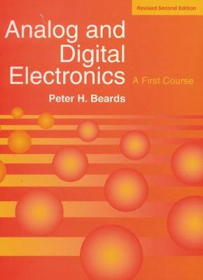 Analog Digital Electronics Revised Edn - Beards, P.H.