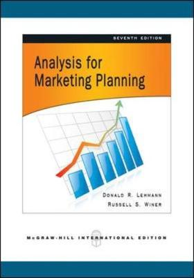 Analysis for Marketing Planning - Lehmann, Donald, and Winer, Russell