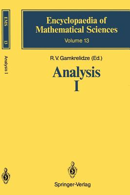 Analysis I: Integral Representations and Asymptotic Methods - Gamkrelidze, R V (Editor), and Newton, David (Translated by), and Evgrafov, M a