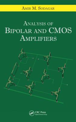 Analysis of Bipolar and CMOS Amplifiers - Sodagar, Amir M
