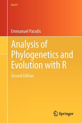 Analysis of Phylogenetics and Evolution with R - Paradis, Emmanuel