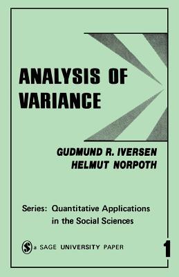 Analysis of Variance - Iversen, Gudmund R, and Norpoth, Helmut P