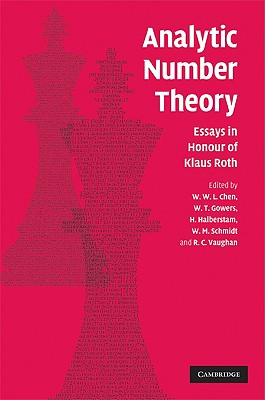 Analytic Number Theory: Essays in Honour of Klaus Roth - Chen, W W L (Editor)