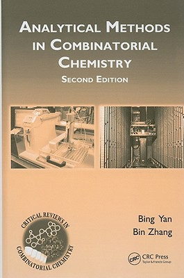 Analytical Methods in Combinatorial Chemistry - Yan, Bing, and Zhang, Bin