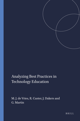 Analyzing Best Practices in Technology Education - De Vries, M (Editor)