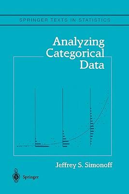 Analyzing Categorical Data - Simonoff, Jeffrey S.
