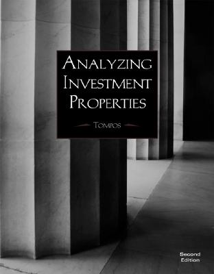 Analyzing Investment Properties - Tompos, Andrew W, and Andrew, W Tompos