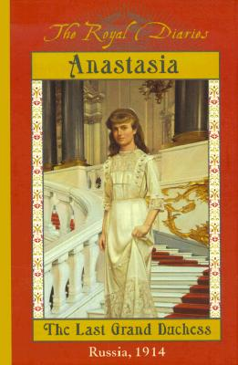 Anastasia: The Last Grand Duchess - Meyer, Carolyn