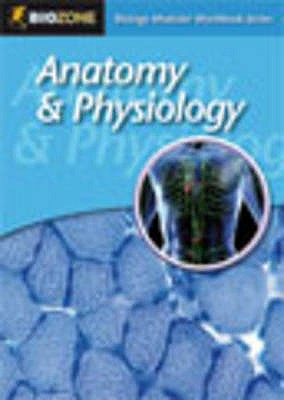 Anatomy and Physiology Modular Workbook - Allan, Richard, and Greenwood, Tracey, and Bainbridge-Smith, Lissa