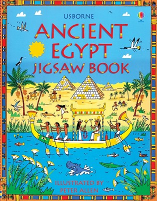 Ancient Egypt Jigsaw Book - Reid, Struan (Editor), and Lawrence, Michelle (Designer), and Millard, Anne, Dr. (Consultant editor)