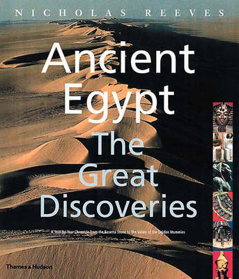 Ancient Egypt: The Great Discoveries - Reeves, Nicholas, Professor, and Reeves, C N, Professor