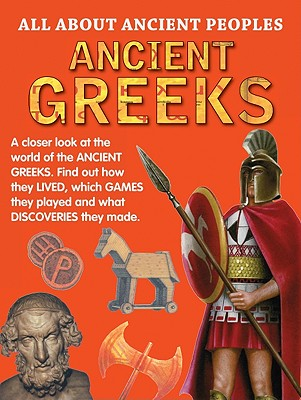 Ancient Greeks - Ganeri, Anita