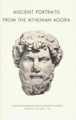 Ancient Portraits from the Athenian Agora - Harrison, Evelyn B