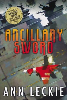 Ancillary Sword - Leckie, Ann