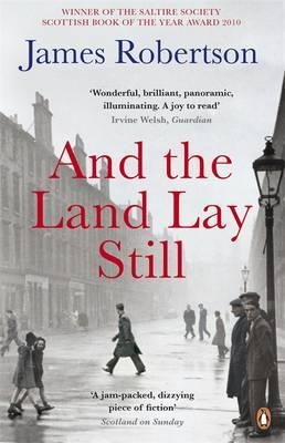 And the Land Lay Still - Robertson, James