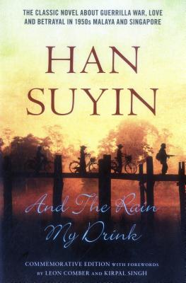 And the Rain My Drink - Suyin, Han, pse