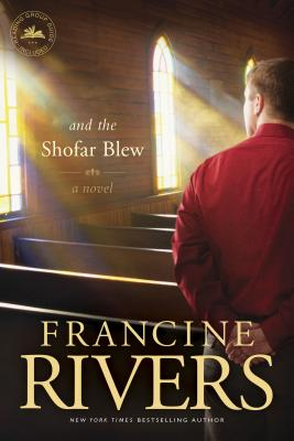 And the Shofar Blew - Rivers, Francine