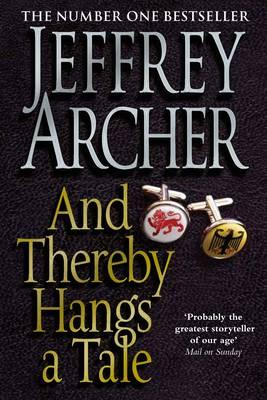 And Thereby Hangs A Tale - Archer, Jeffrey